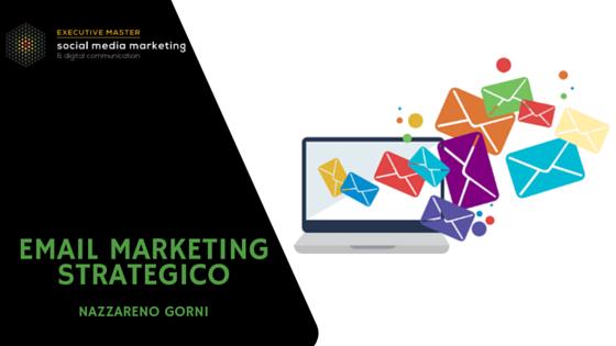 Alla scoperta dell'Email Marketing Strategico